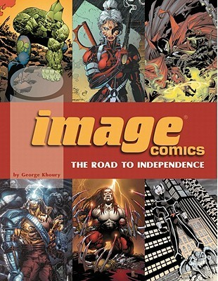 Image Comics: The Road to Independence