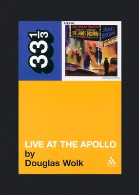 Live at the Apollo by Douglas Wolk