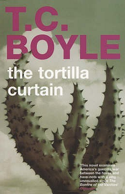tortilla curtain characters relationship net the tortilla curtain by t c boyle reviews discussion
