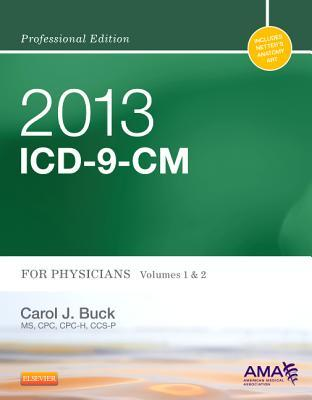 2013 ICD-9-CM for Physicians, Volumes 1 and 2 Professional Edition