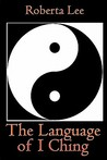 The Language of I Ching