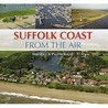 The Suffolk Coast From The Air (Halsgrove Portrait)