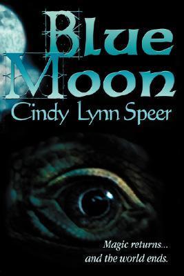 Blue Moon by Cindy Lynn Speer