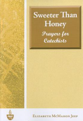 sweeter-than-honey-prayers-for-catechists