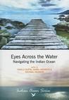 Eyes Across the Water: Navigating the Indian Ocean