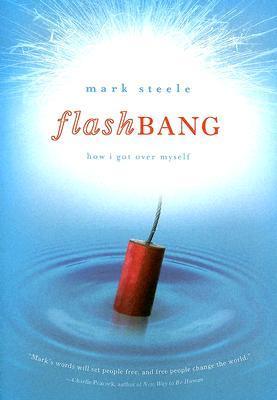 Flashbang by Mark Steele