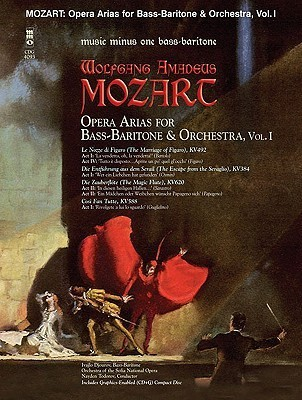 Mozart Opera Arias for Bass Baritone and Orchestra - Vol. I [With CD]