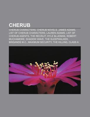 Cherub: Cherub Characters, Cherub Novels, James Adams, List of Cherub Characters, Lauren Adams, List of Cherub Agents, the Recruit