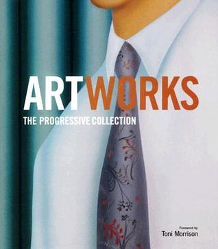 Artworks: The Progressive Collection