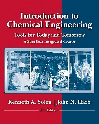 Introduction to Chemical Process Fundamentals and Design