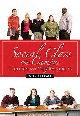 Social Class on Campus by Will Barratt