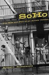 Soho: The Rise and Fall of an Artists' Colony