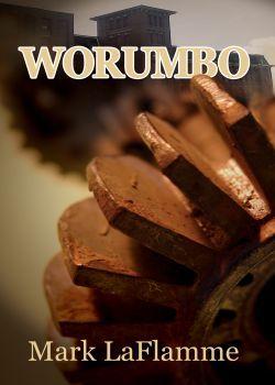 Worumbo by Mark Laflamme