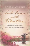 Last Dance with Valentino by Daisy Waugh