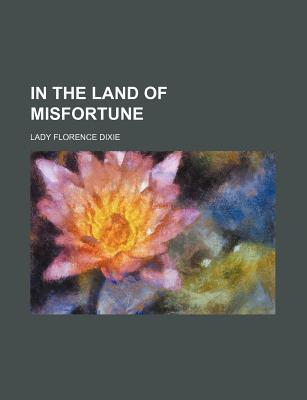 In the Land of Misfortune