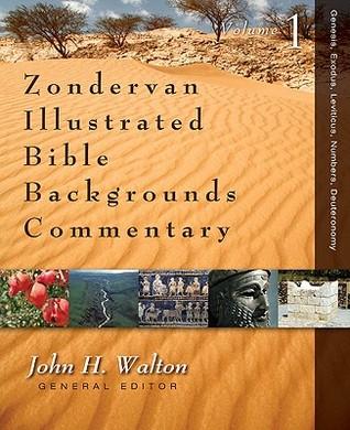Zondervan Illustrated Bible Backgrounds Commentary: Genesis, Exodus, Leviticus, Numbers, Deuteronomy