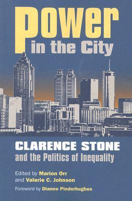 Power in the City: Clarence Stone and the Politics of Inequity