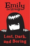 Emily The Strange: Lost, Dark, and Boring