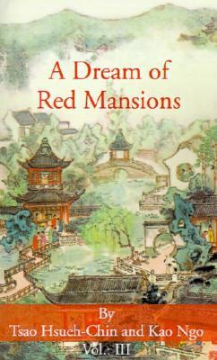 A Dream of Red Mansions (Volume III)