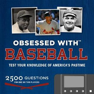 Obsessed with...Baseball: Test Your Knowledge of America's Pastime