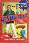 Dad Stuff: Shedloads Of Ideas For Dads