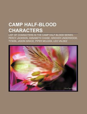 Camp Half-Blood Characters: List of Characters in the Camp Half-Blood Series, Percy Jackson, Annabeth Chase, Grover Underwood, Tyson