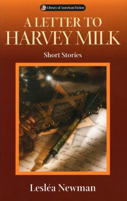 a-letter-to-harvey-milk-short-stories
