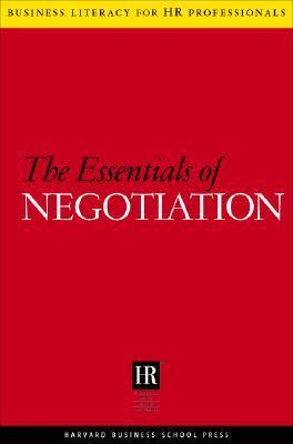 The Essentials Of Negotiation