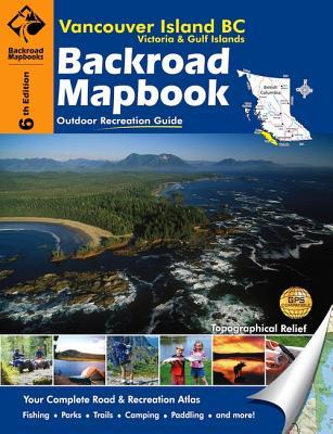 Backroad Mapbook: Vancouver Island, BC: Victoria and the Gulf Islands