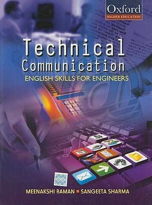 Technical Communication: English Skills for Engineers. Meenakshi Raman and Sangeeta Sharma