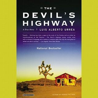The Devil's Highway by Luis Alberto Urrea