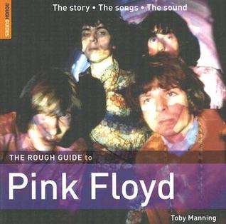 The Rough Guide to Pink Floyd by Toby Manning