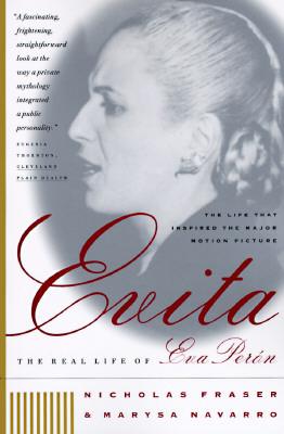 Evita: The Real Life of Eva Peron EPUB DJVU 978-0393315752 por Nicholas Fraser