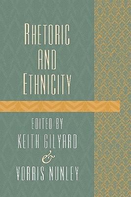 Rhetoric and Ethnicity