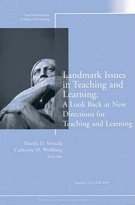 Landmark Issues in Teaching and Learning: A Look Back at New Directions for Teaching and Learning, Number 123
