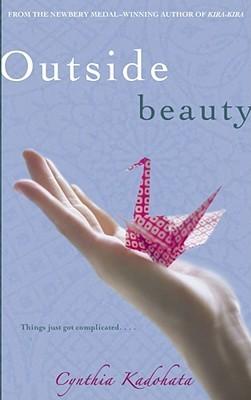 Outside Beauty by Cynthia Kadohata