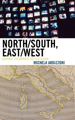North/South, East/West: Mapping Italianess on Television
