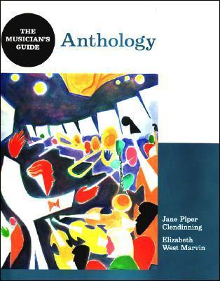 The Musician's Guide To Theory And Analysis: Anthology