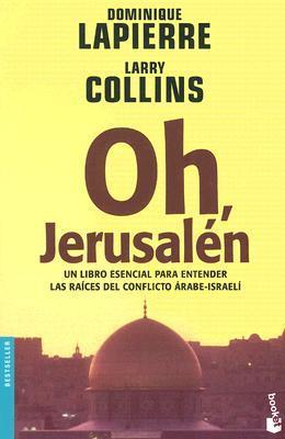 Oh, Jerusalén by Dominique Lapierre