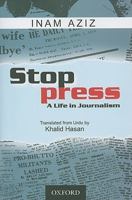 Stop Press: A Life in Journalism