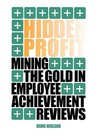 Hidden Profit Mining the Gold in Employee Achievement Reviews