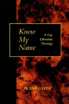Know My Name  by Richard Cleaver