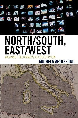 North/South, East/West: Mapping Italianness on Television