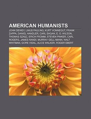american-humanists-john-dewey-linus-pauling-kurt-vonnegut-frank-zappa-daniel-handler-carl-sagan-e-o-wilson-thomas-szasz-erich-fromm