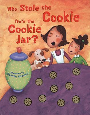 Who Stole The Cookie From The Cookie Jar Song New Who Stole The Cookie From The Cookie Jar By Christine Schneider