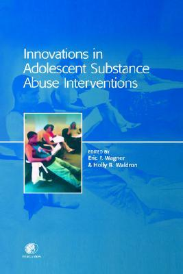 innovations-in-adolescent-substance-abuse-interventions