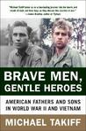 Brave Men, Gentle...