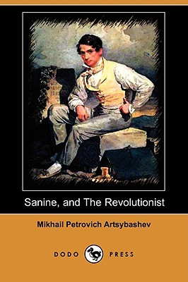 Sanine, and The Revolutionist