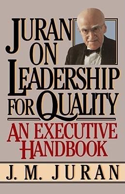 Juran on Leadership For Quality by Joseph M. Juran