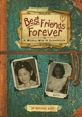 Descargar Best friends forever: a world war ii scrapbook epub gratis online Beverly Patt